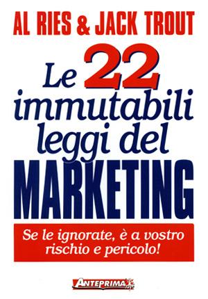 Le 22 immutabili leggi del marketing, libro Al Ries Jack Trout