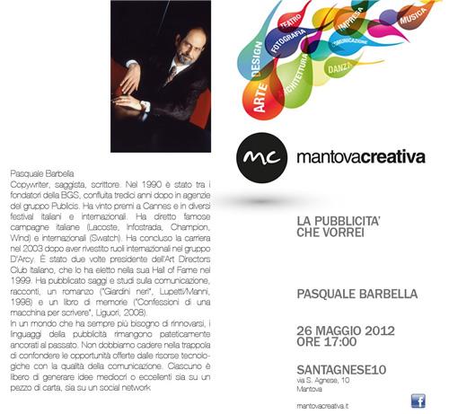 Pasquale Barbella La Pubblicità Che Vorrei - Mantova Creativa 2012