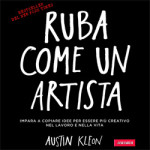 Austin Kleon Ruba Come Un Artista, copertina libro