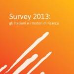 Survey 2013 Gli Italiani e i Motori di Ricerca Fullplan.it