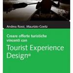 Libro Tourist Experience Design di Maurizio Goetz e Andrea Rossi