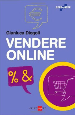 libro Vendere Online, Gianluca Diegoli