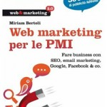 Libro Web Marketing per le PMI di Miriam Bertoli