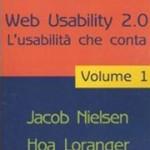 Libro Web usability 2.0. L'usabilità che conta di Jakob Nielsen, Hoa Loranger (volume 1)