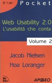 Libro L'usabilità che conta, Web usability 2.0. di Jakob Nielsen, Hoa Loranger